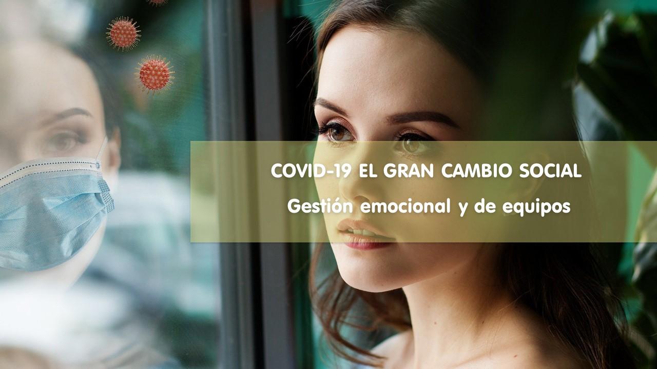 COVID-19 EL GRAN CAMBIO SOCIAL