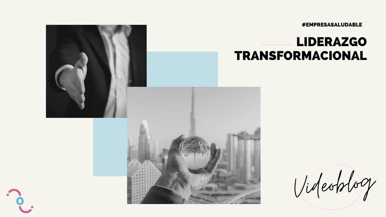 Conoces los beneficios de ser un líder transformacional